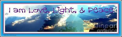 Photograph - I Am Love Light Peace by Bobbee Rickard