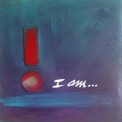 Painting - I Am by Maggie Hernandez