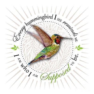 Hummingbird Painting - I Am Who I Am Supposed To Be by Amy Kirkpatrick