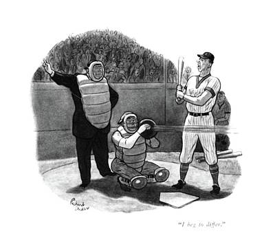 Baseball Glove Drawing - I Beg To Differ by Richard Decker
