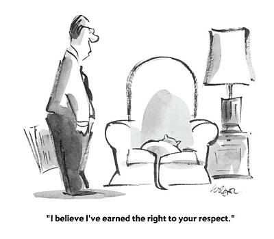 Occupy Drawing - I Believe I've Earned The Right To Your Respect by Lee Lorenz