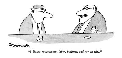 I Blame Government Art Print by Charles Barsotti