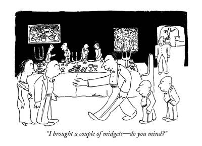 I Brought A Couple Of Midgets - Do You Mind? Art Print by James Thurber