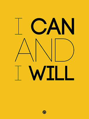 Inspirational Digital Art - I Can And I Will Poster 2 by Naxart Studio