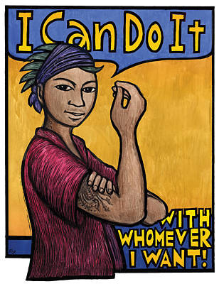 Feminist Mixed Media - I Can Do It With Whomever I Want by Ricardo Levins Morales