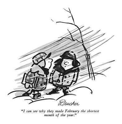 Clothed Drawing - I Can See Why They Made February The Shortest by Boris Drucker