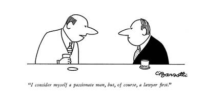 Psychology Drawing - I Consider Myself A Passionate Man by Charles Barsotti