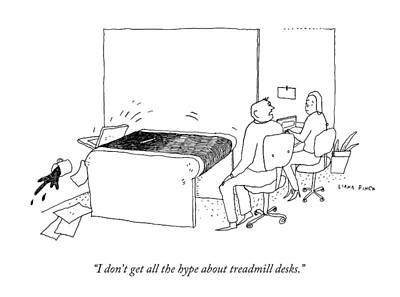 I Don't Get All The Hype About Treadmill Desks Art Print
