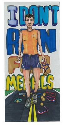 Painting - I Don't Run For Medals by Jeremiah Iannacci