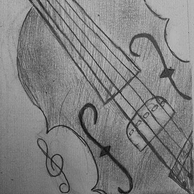 Music Photograph - I Drew Some Of A Violin by Dania Swails