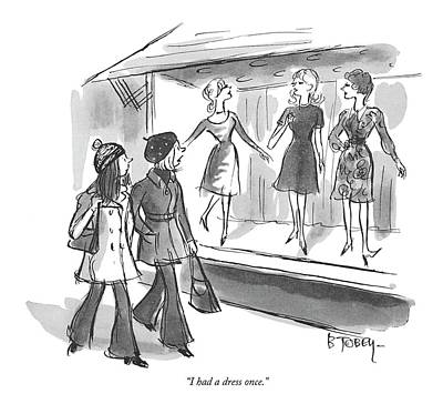 Dress Shop Drawing - I Had A Dress Once by Barney Tobey