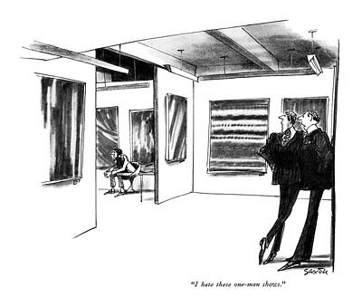Gallery Drawing - I Hate These One-man Shows by Charles Saxon