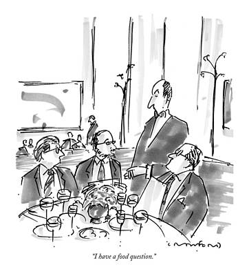Questions Drawing - I Have A Food Question by Michael Crawford