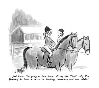 Horseback Drawing - I Just Know I'm Going To Love Horses All My Life by Warren Miller