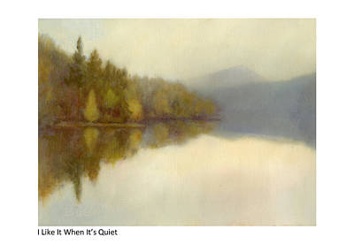 Painting - I Like It When It's Quiet by Betsy Derrick