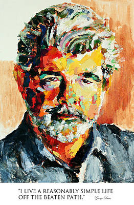 Derek Russell Wall Art - Painting - I Live A Reasonably Simple Life Off The Beaten Path George Lucas by Derek Russell