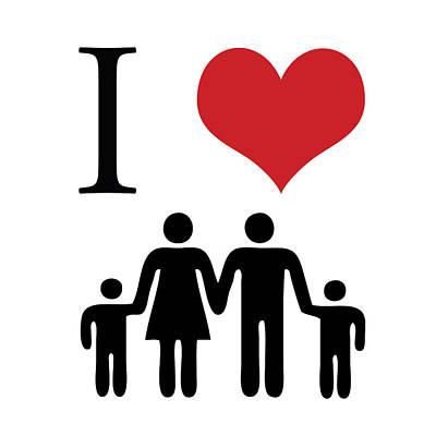 Dear Digital Art - I Love Family by Gina Dsgn
