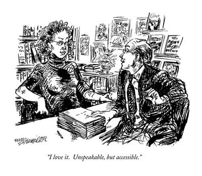 I Love It.  Unspeakable Print by William Hamilto