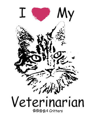 Photograph - I Love My Veterinarian by Robyn Stacey