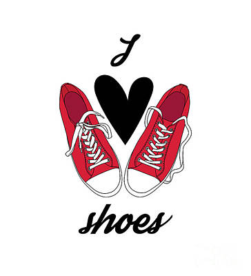 Clothing Wall Art - Digital Art - I Love Shoes Poster. Vector by Barkarola
