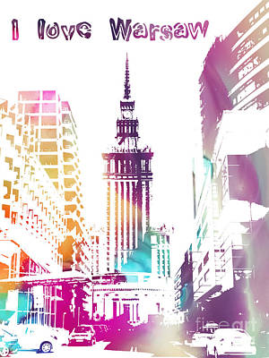 Love Digital Art - I Love Warsaw by Justyna JBJart