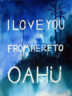 Big Wave Painting - I Love You From Here To Oahu by Nelson Ruger