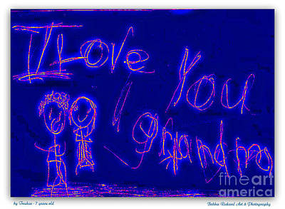 Digital Art - I Love You Grandma by Bobbee Rickard