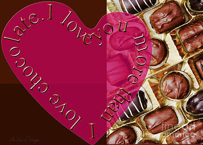 Mixed Media - I Love You More Than I Love Chocolate 5 by Andee Design
