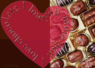 Mixed Media - I Love You More Than I Love Chocolate 6 by Andee Design