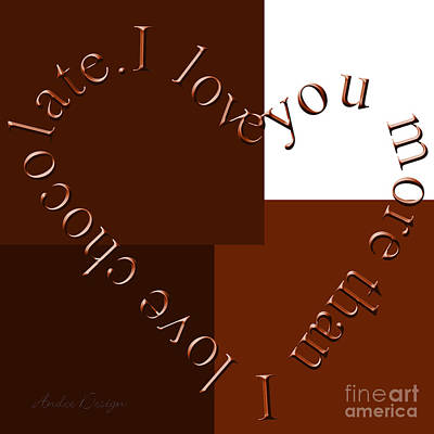 Digital Art - I Love You More Than I Love Chocolate Square by Andee Design