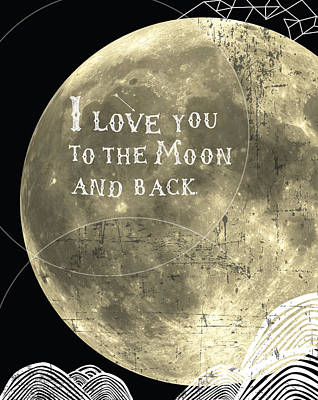 Shower Digital Art - I Love You To The Moon And Back by Cindy Greenbean