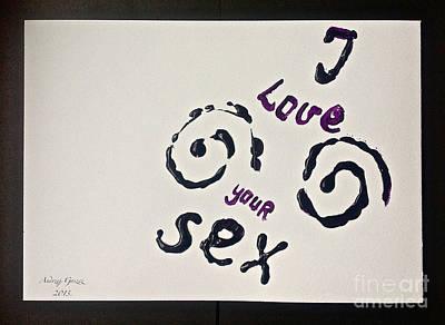 I Love Your Sex. Art Print by  Andrzej Goszcz