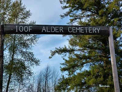 Photograph - I O O F Alder Cemetery 1 by Sadie Reneau