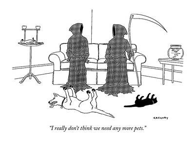 Drawing - I Really Don't Think We Need Any More Pets by Alex Gregory