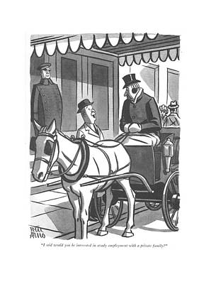 Horse Drawing - I Said Would You Be Interested In Steady by Peter Arno