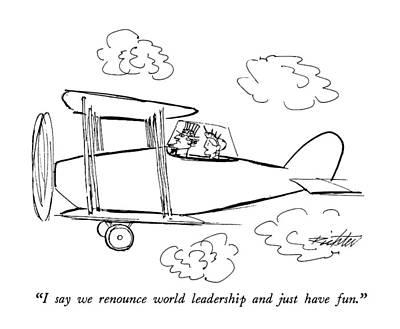 I Say We Renounce World Leadership Art Print