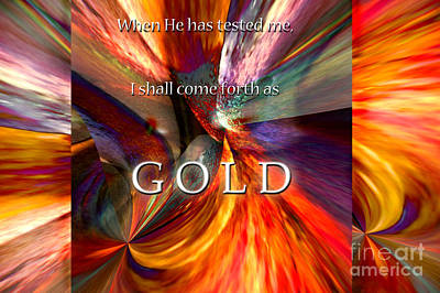 I Shall Come Forth As Gold Art Print