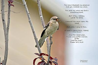 Photograph - I Shall Sing by Teresa Blanton
