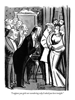 Drawing - I Suppose You Girls Are Wondering Why I Asked by Peter Arno