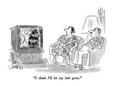Advertising Drawing - I Think I'll Let My Hair Grow by Edward Frascino