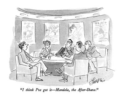 Advertising Drawing - I Think I've Got It - Mandela by Edward Frascino