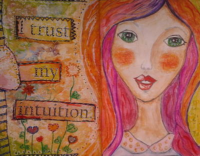 Whimsy Face Mixed Media - I Trust My Intuition by Cristina Parus