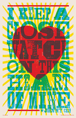 Heart Digital Art - I Walk The Line - Johnny Cash Lyric Poster by Jim Zahniser