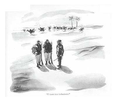 Desert Drawing - I Want Two Volunteers by Richard Decker