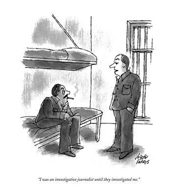 I Was An Investigative Journalist Art Print by Joseph Farris
