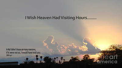I Wish Heaven Had Visiting Hours Art Print