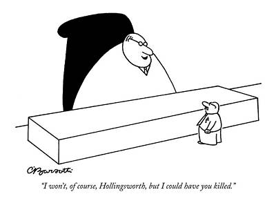 Hierarchy Drawing - I Won't, Of Course, Hollingsworth, But by Charles Barsotti