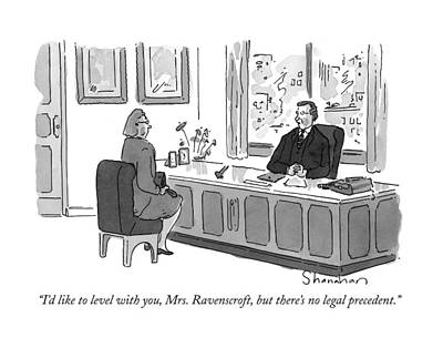 Law Office Drawing - I'd Like To Level by Danny Shanahan