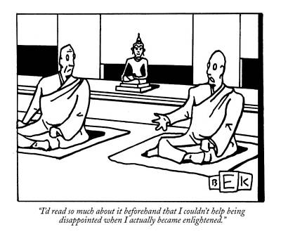 Buddhist Drawing - I'd Read So Much About It Beforehand That by Bruce Eric Kapla