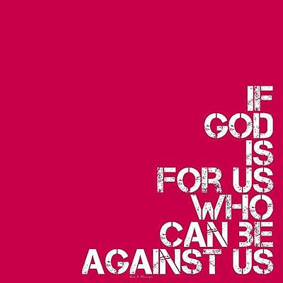 Pink Wall Art - Photograph - ..if God Is For Us, Who Can Be by Traci Beeson